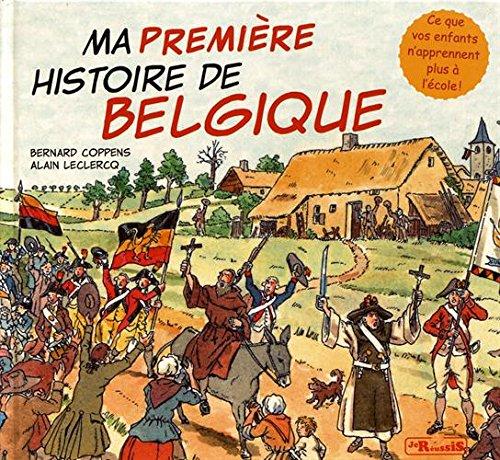Ma premire histoire de Belgique