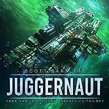 Juggernaut: The Ixan Prophecies Trilogy, Book 2