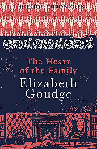 The Heart of the Family: Book Three of The Eliot Chronicles