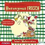 Hieronymus Frosch feiert Weihnachten: Hieronymus Frosch
