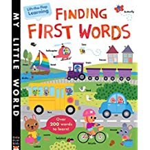 Finding First Words: A lift-the-flap learning book (My Little World)