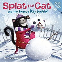 Splat the Cat and the Snowy Day Surprise by Rob Scotton (2014-10-07)