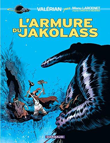 Valérian, vu par... - tome 1 - L'armure du Jakolass (1) par Larcenet Manu