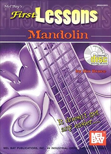 First Lessons Mandolin: Noten, CD, Lehrmaterial für Mandoline (Mel Bay's First Lessons)