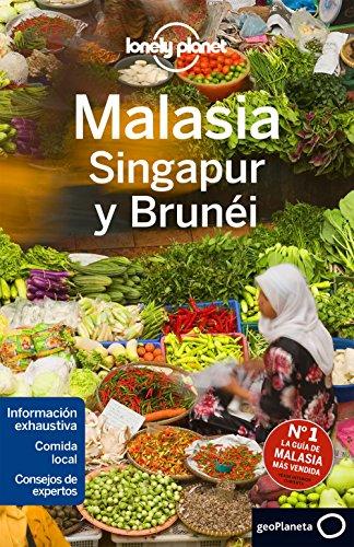Malasia, Singapur y Brunéi (Lonely Planet-Guías de país) por Brett Atkinson