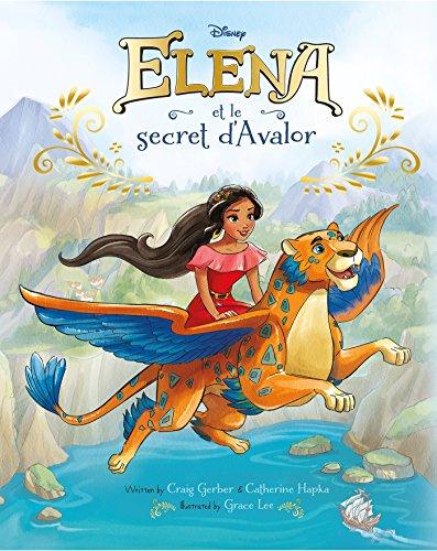 ELENA D'AVALOR - Album - Elena et le secret d'Avalor (HJD ALBUMS DIV.)
