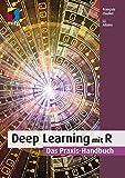 Deep Learning mit R: Das Praxis-Handbuch (mitp Professional)