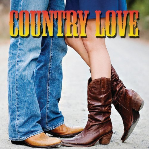 Country Love Songs by Various Artists, Willie Nelson, Waylon Jennings, Roy Clark, Bobby Bare, Patsy Cl (2011-08-23)