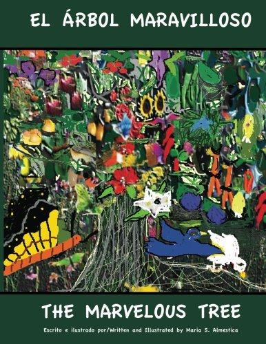 El Arbol Maravilloso: The Marvelous Tree