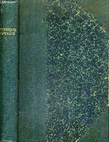 COURS DE PHYSIQUE A L'USAGE DES ELEVES DE MATHEMATIQUES SPECIALES - TOME 1 : OPTIQUE / 3E EDITION. par J.LEMOINE & J.GUYOT