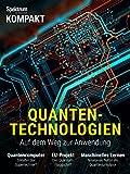 Spektrum Kompakt - Quantentechnologien: Auf dem Weg zur Anwendung