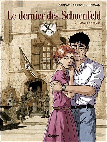 Le dernier des Schoenfeld, Tome 2 : L'amour de Fanny