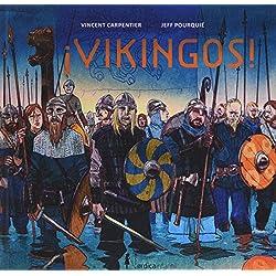 ¡Vikingos! (Nórdica Infantil)