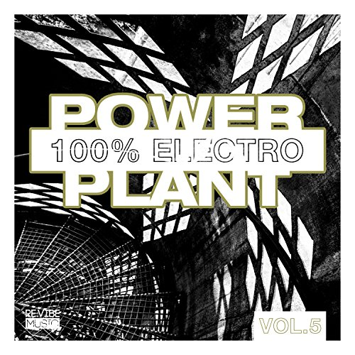 Power Plant - 100% Electro, Vol. 5