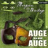 Morgan & Bailey 6: Auge um Auge (Morgan & Bailey - Mit Schirm, Charme und Gottes Segen)