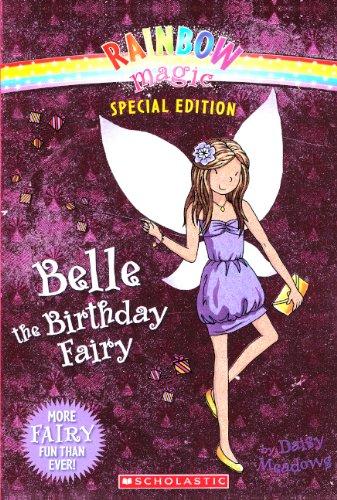 Belle the Birthday Fairy (Rainbow Magic) (Belle The Birthday Fairy)