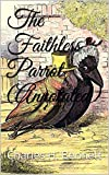 The Faithless Parrot (Annotated) (English Edition)