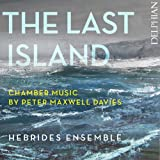 Peter Maxwell-Davies: The Last Island