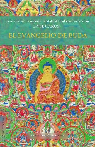 El evangelio de Buda por Paul Carus