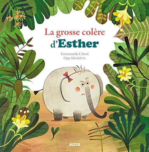 Mes p'tits albums - Esther reine des colres
