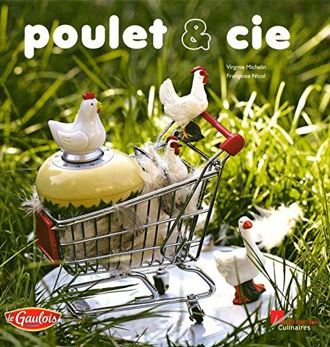 Poulet et Cie par Virginie Michelin