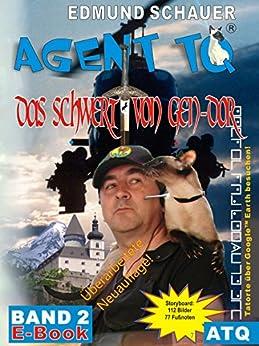 """Agent TQ """"Das Schwert von Gen-Dor"""": Der Dieb von Gen-Dor (Agent TQ ermittelt 2) (German Edition) by [Schauer, Edmund]"""