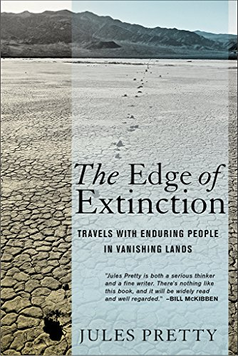 The Edge of Extinction: Travels with Enduring People in Vanishing Lands (Vanishing Edge)