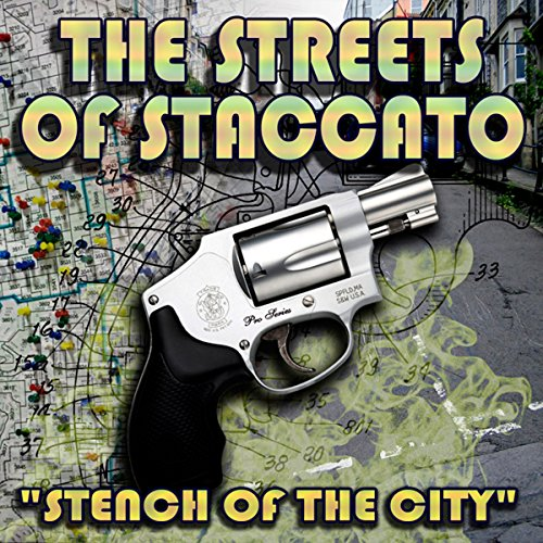 Streets of Staccato, Episode 1: 'Stench of the City'  Audiolibri