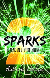 SPARKS 2: A Year in E-Publishing (English Edition)