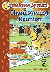 Martha Speaks: Thanksgiving Reunion (Chapter Book) (Martha Speaks (Hardcover))