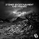 Stoned Entertainment & Friends - Collaborations 2012-2015