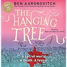 The Hanging Tree: The Sixth Rivers of London novel (A Rivers of London novel, Band 6)