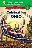 Celebrating Ohio: 50 States to Celebrate (Green Light Readers Level 3) by Jane Kurtz (2015-10-13)