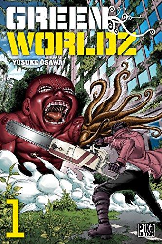 Read Green Worldz T01 By Yusuke Osawa Ebook Or Kindle Epub