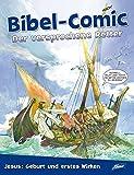 Bibel-Comic - Der versprochene Retter: Jesus: Geburt und erstes Wirken
