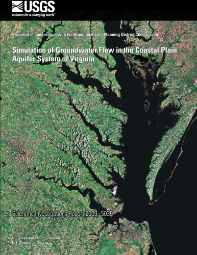 Simulation of Groundwater Flow in the Coastal Plain Aquifer System of Virginia por U. S. Department of the Interior