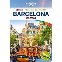 Barcelona de cerca (Lonely Planet-Guías De cerca)