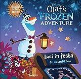 Le avventure di Olaf. Libro con lucine. Ediz. a colori