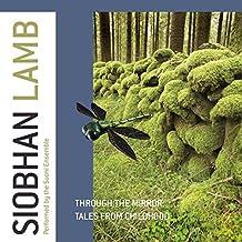 Lamb: Through The Mirror [Suoni Ensemble]  [Proprius: PRCD2074]