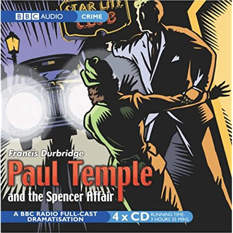 Paul Temple And The Spencer Affair (BBC Audio Crime)