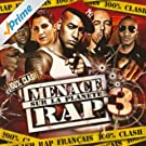 Menace Sur La Planète Rap 3 [Explicit]