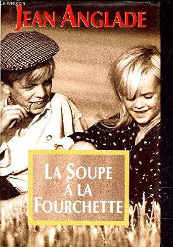 La Soupe La Fourchette [Pdf/ePub] eBook