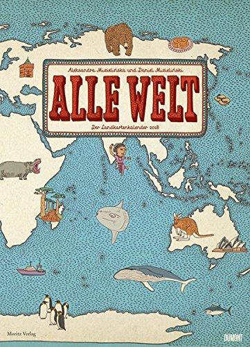 Alle Welt 2018 – Landkarten-Kalender von DUMONT– Kinder-Kalender – Poster-Format 49,5 x 68,5 cm