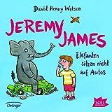 Jeremy James: Elefanten sitzen nicht auf Autos