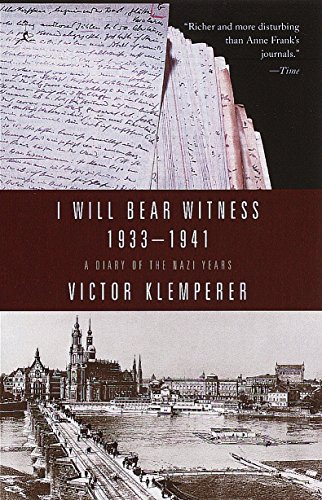 I Will Bear Witness 1933-1941: A Diary of the Nazi Years (Living Language Series)