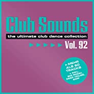 Club Sounds, Vol. 92 [Explicit]