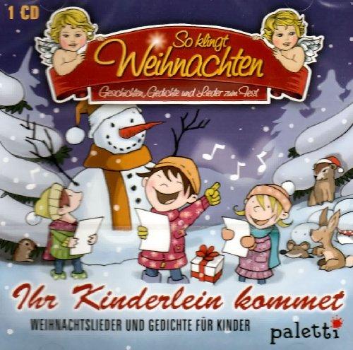 CD Ihr Kinderlein kommet Geschichten, Gedichte und Lieder