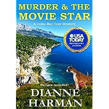 Murder & The Movie Star: A Cedar Bay Cozy Mystery - Book 12 (English Edition)