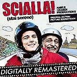 Scialla! (Stai Sereno) (Original Motion Picture Soundtrack)