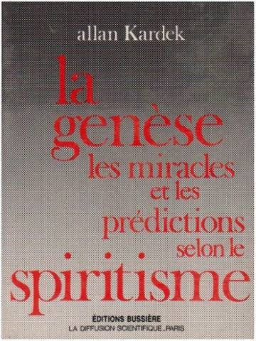 La Genèse : miracles et prédictions